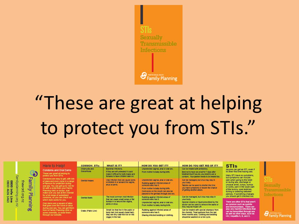 These are great at helping to protect you from STIs.