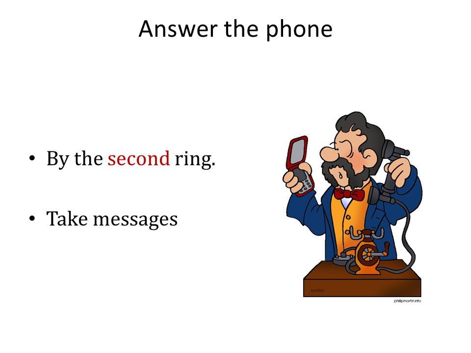 Answer the phone with a Smile !
