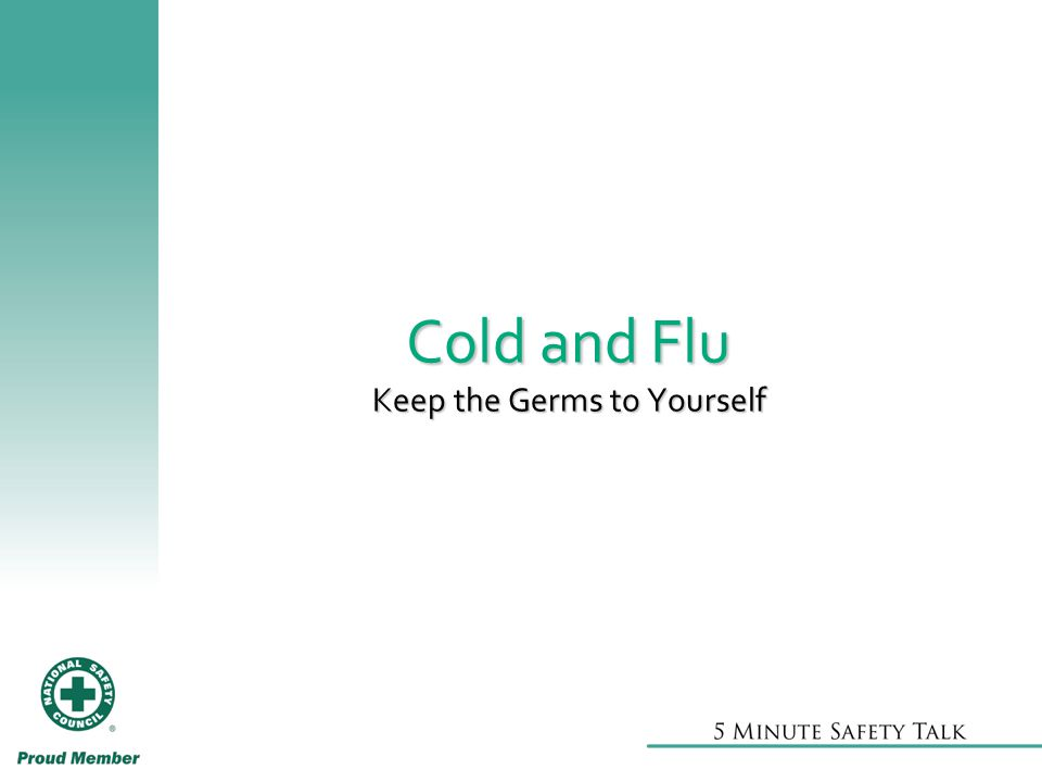 Cold and Flu Keep the Germs to Yourself
