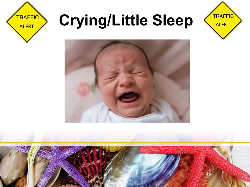 Crying/Little Sleep