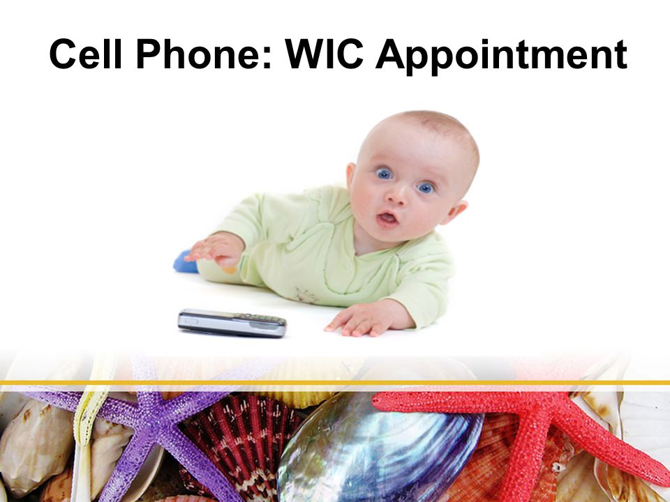 Cell Phone: WIC Appointment