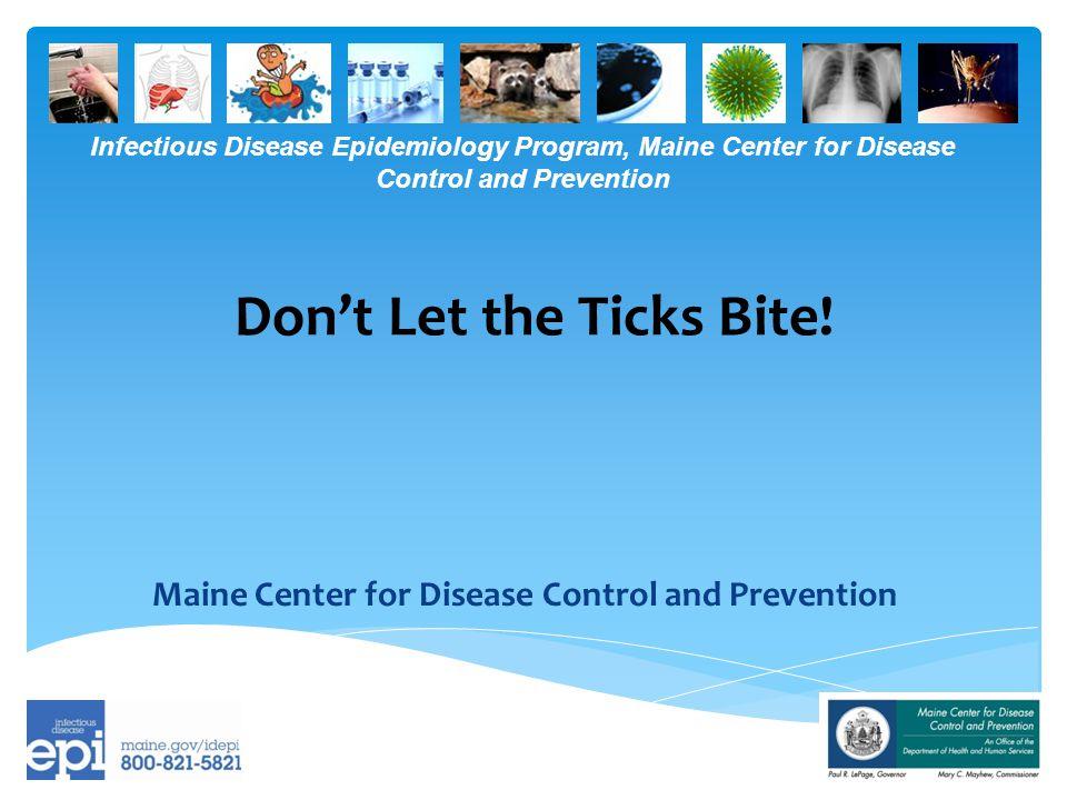 Infectious Disease Epidemiology Program, Maine Center for