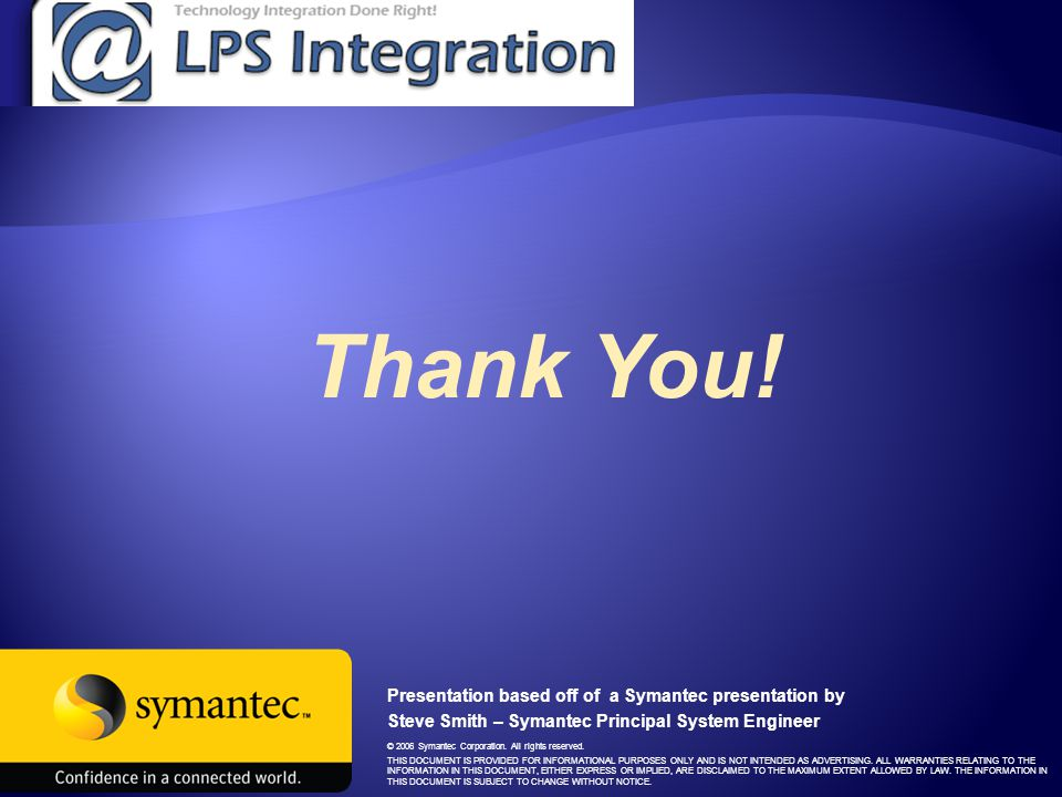 © 2006 Symantec Corporation. All rights reserved.
