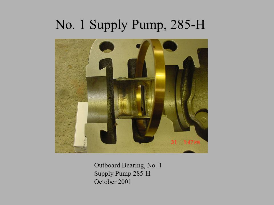No. 1 Supply Pump, 285-H Outboard Bearing, No. 1 Supply Pump 285-H October 2001