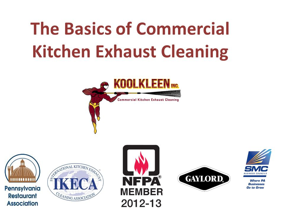 The Basics of Commercial Kitchen Exhaust Cleaning. - ppt download
