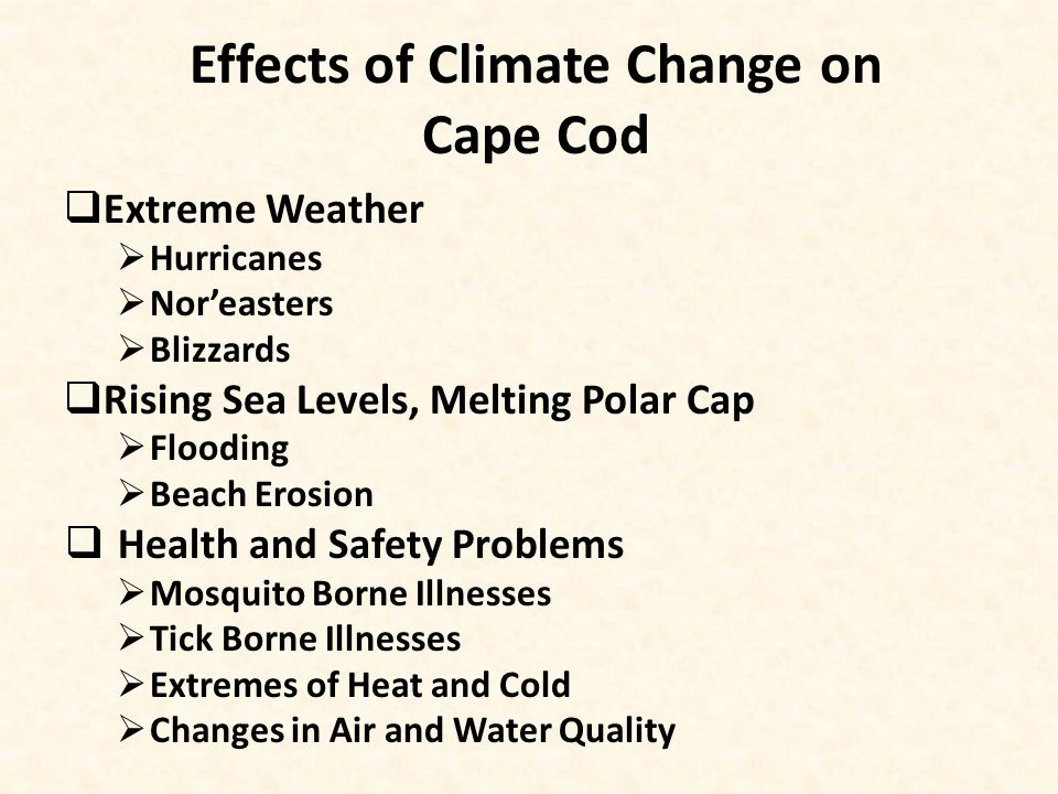 Cape Cod: In Harm's Way Climate Change and Environmental