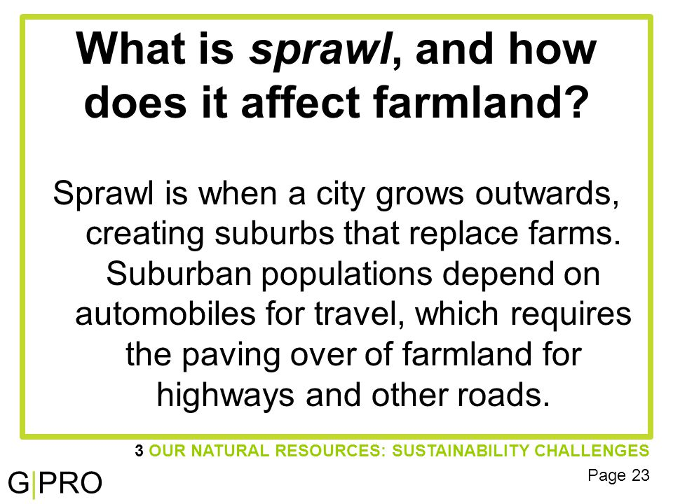 G|PRO What is sprawl, and how does it affect farmland.