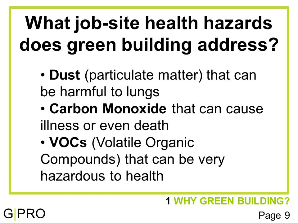G|PRO What job-site health hazards does green building address.