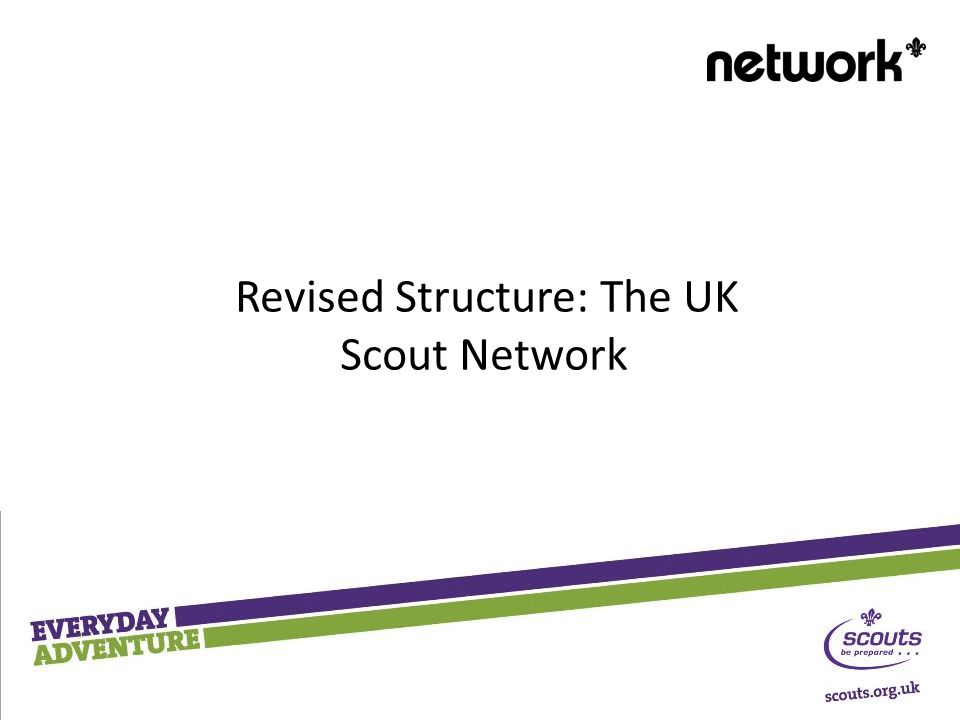 Revised Structure: The UK Scout Network