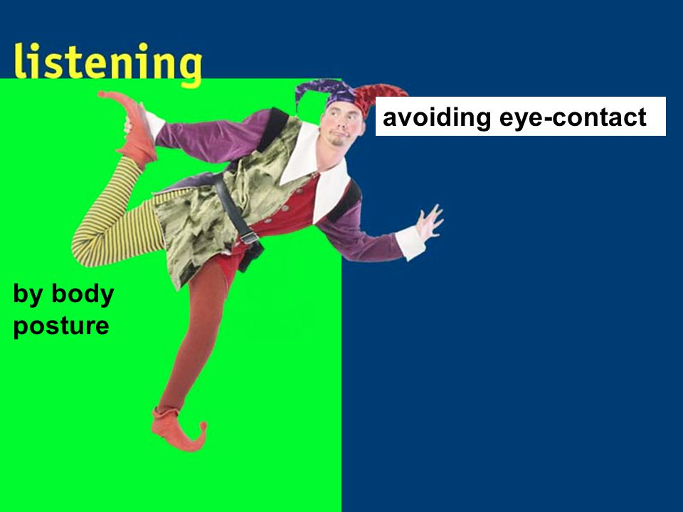 avoiding eye-contact by body posture