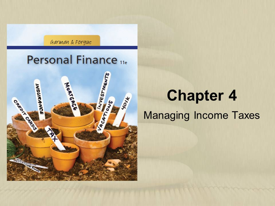 Chapter 4 Managing Income Taxes