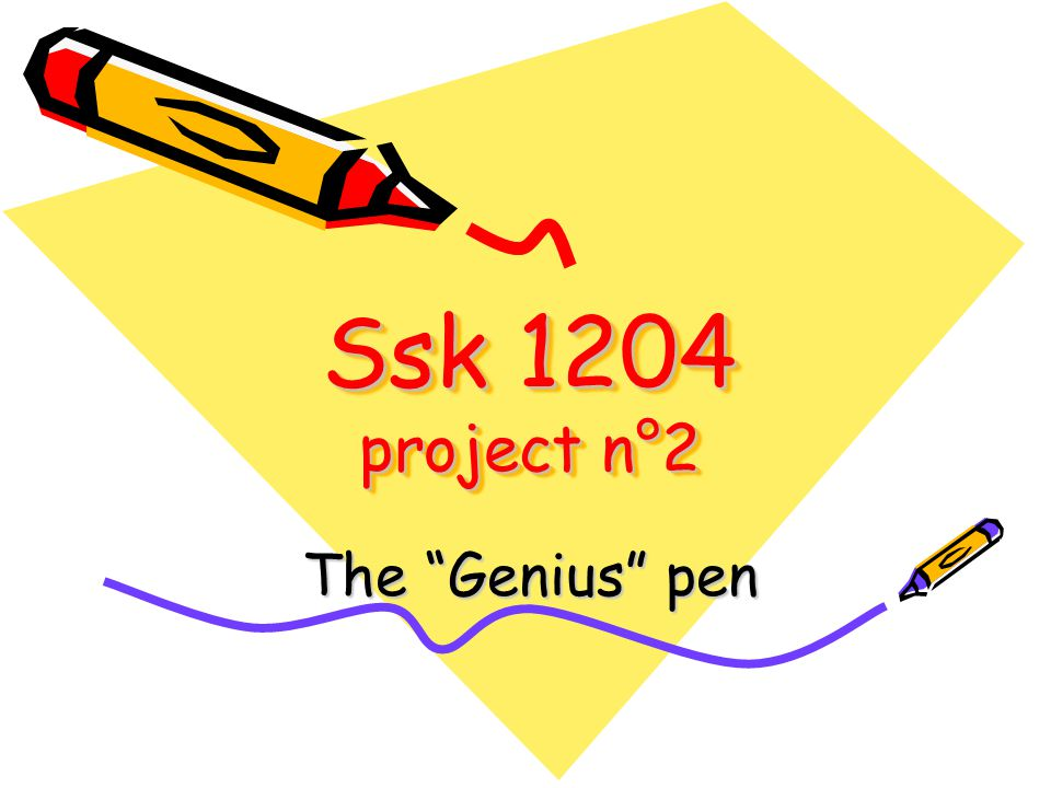 "Ssk 1204 project n°2 The ""Genius"" pen  Team identification"
