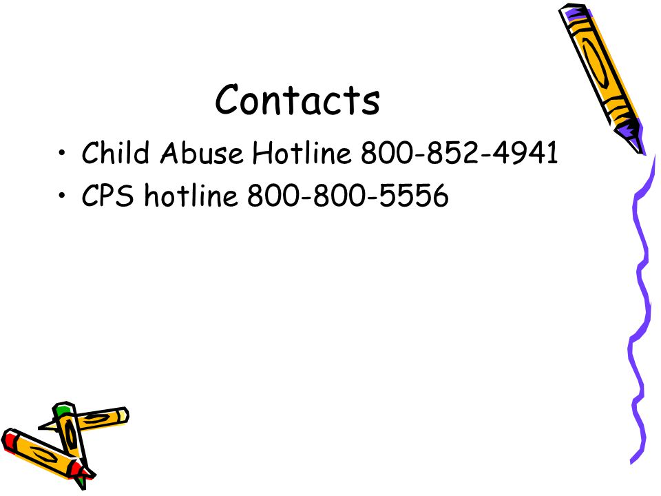 Contacts Child Abuse Hotline CPS hotline