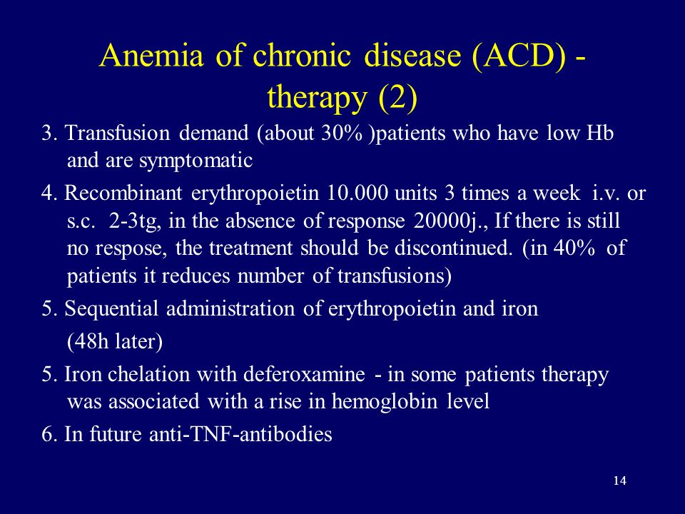 14 Anemia of chronic disease (ACD) - therapy (2) 3.