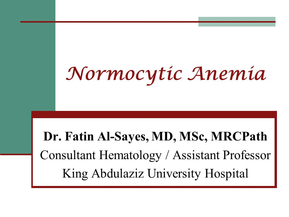 Normocytic Anemia Dr.