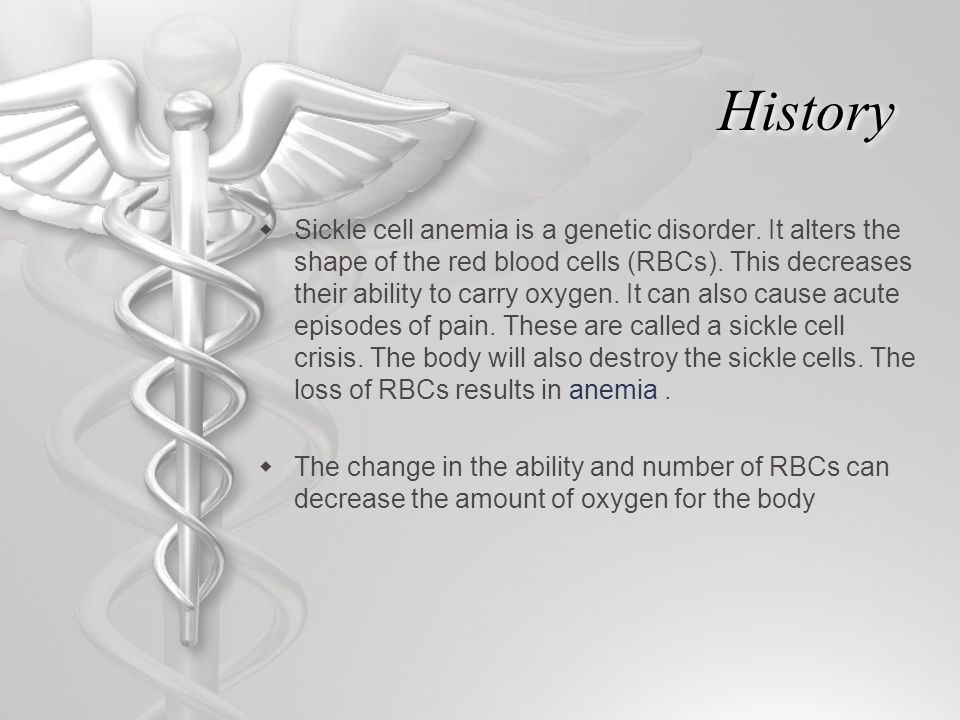 Sickle Cell Anemia By: Jazzalyn Williams, Ashley Townsell