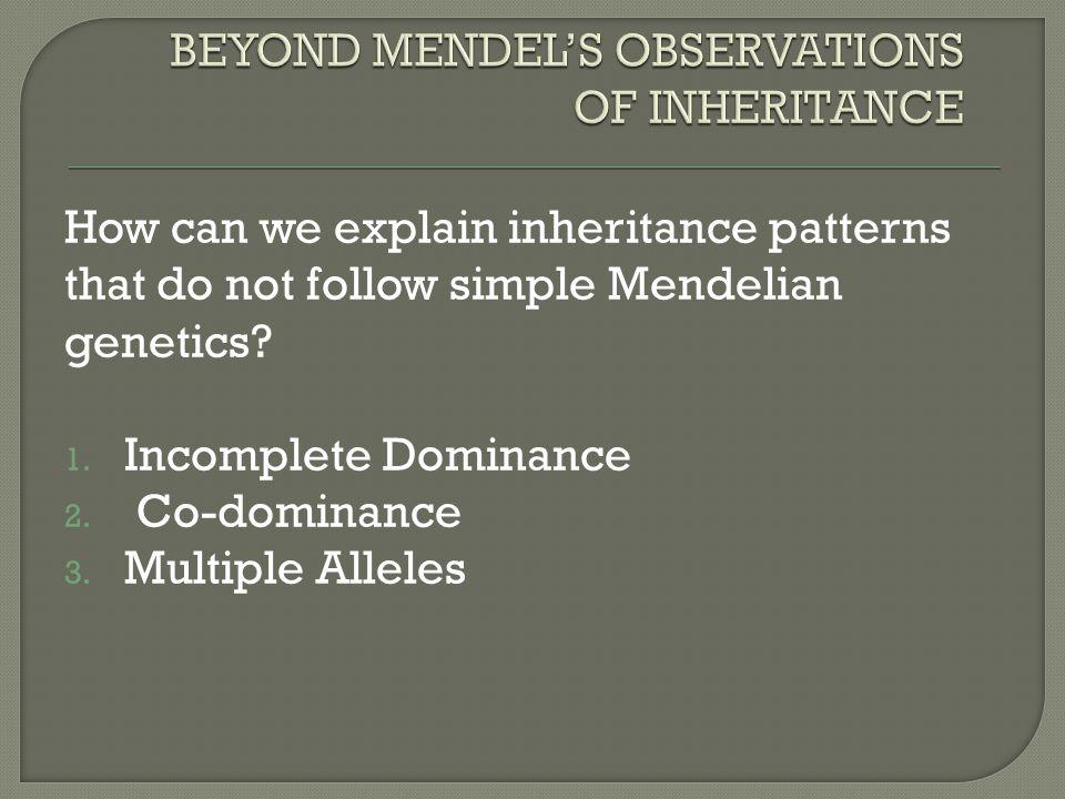 explain inheritance by multiple alleles