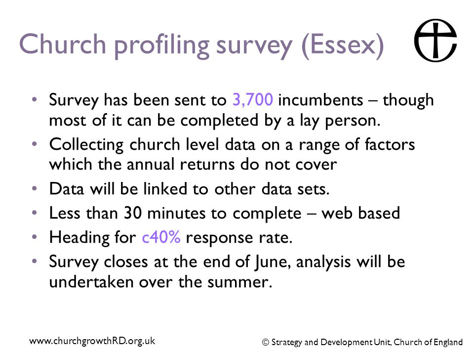 Survey has been sent to 3,700 incumbents – though most of it can be completed by a lay person.
