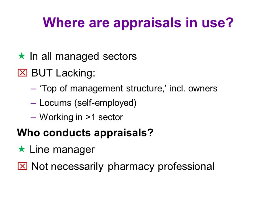 Where are appraisals in use.