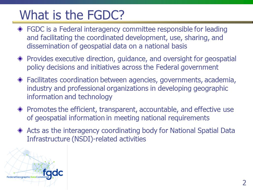 2 What is the FGDC.