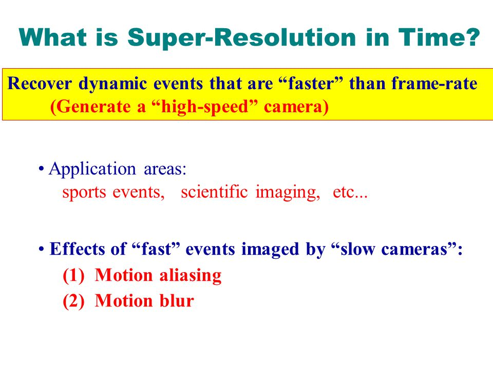What is Super-Resolution in Time.