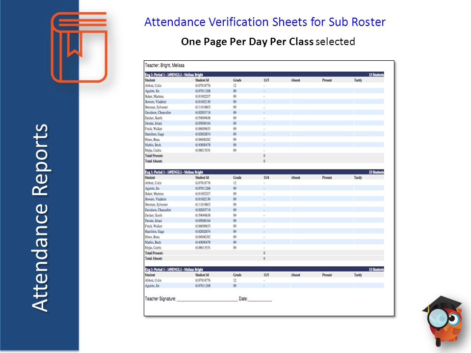 Attendance Reports Attendance Verification Sheets for Sub Roster One Page Per Day Per Class selected