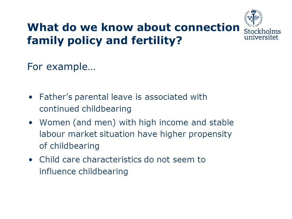 What do we know about connection family policy and fertility.