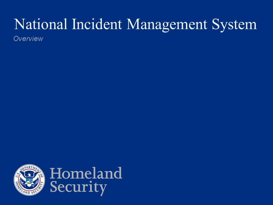 National Incident Management System Overview