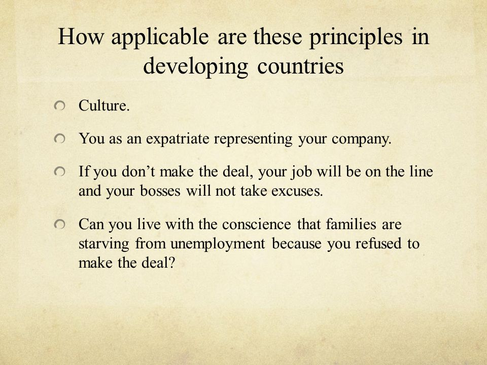 How applicable are these principles in developing countries Culture.