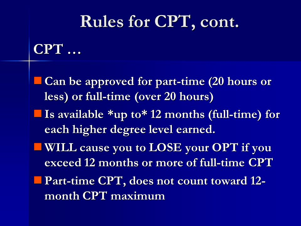 Rules for CPT, cont.