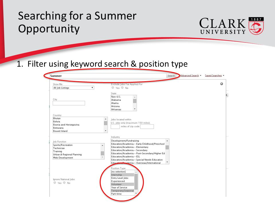 13 Searching for a Summer Opportunity 1. Filter using keyword search & position type