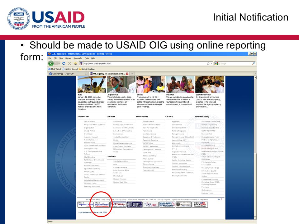Should be made to USAID OIG using online reporting form: Initial Notification