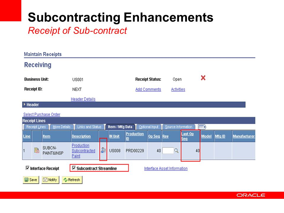 Subcontracting Enhancements Receipt of Sub-contract