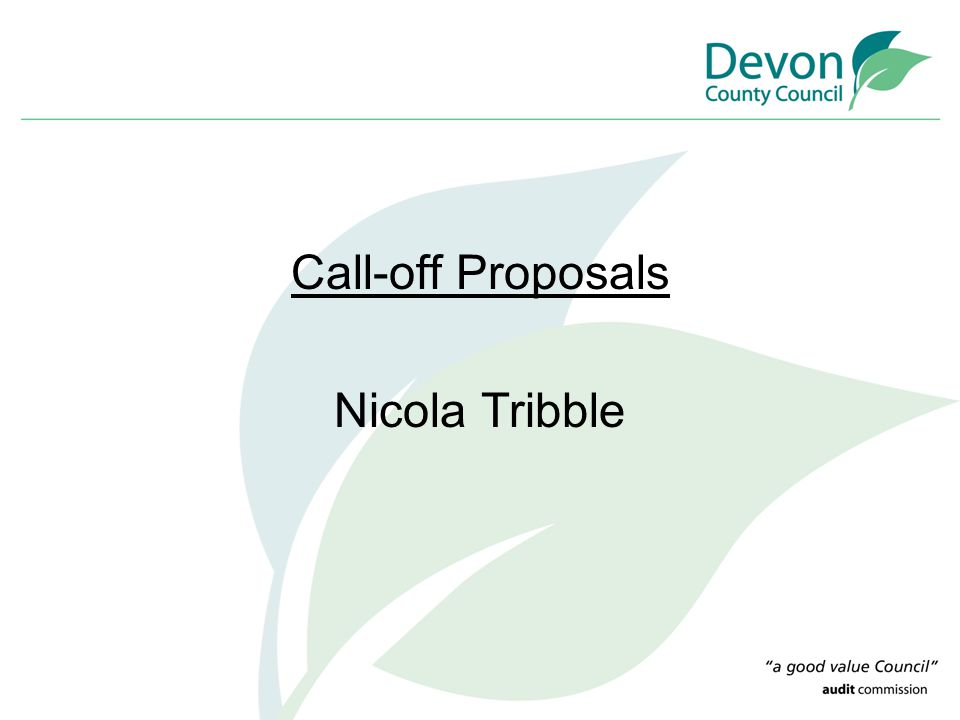Call-off Proposals Nicola Tribble