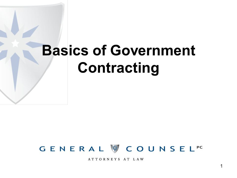 1 Basics of Government Contracting