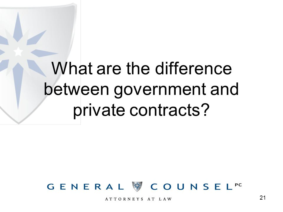 What are the difference between government and private contracts 21