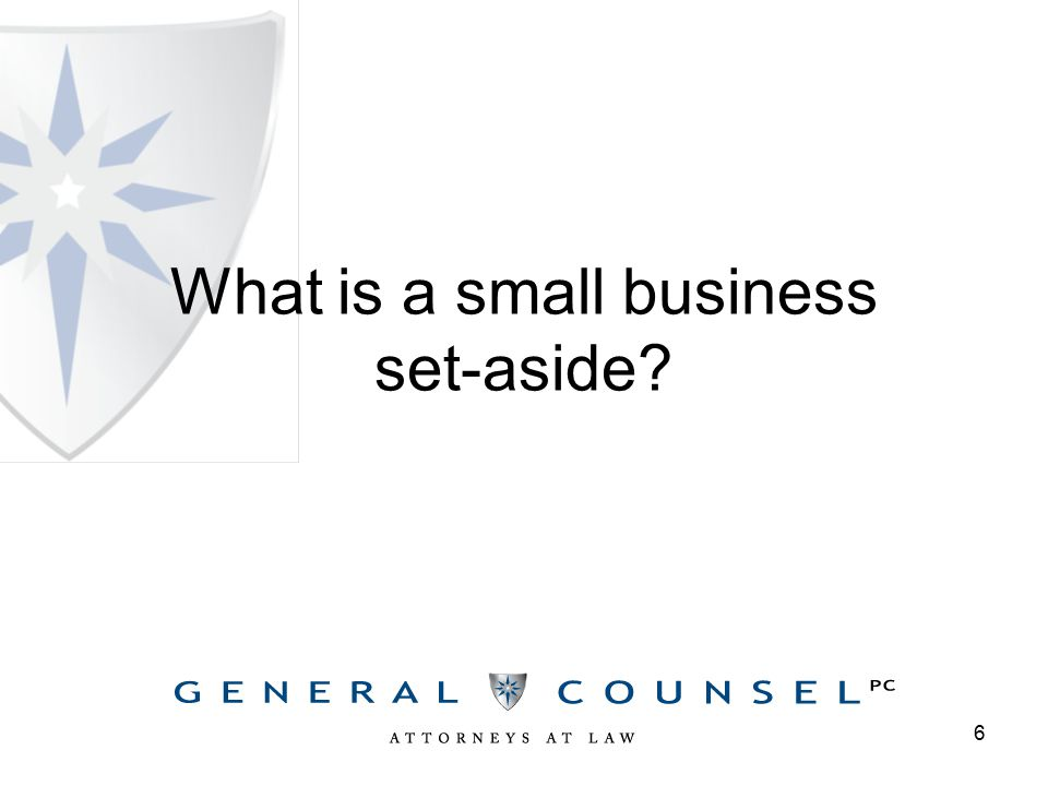 What is a small business set-aside 6