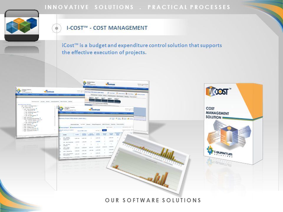 INNOVATIVE SOLUTIONS  PRACTICAL PROCESSES  ABOUT US OUR CLIENTS OUR