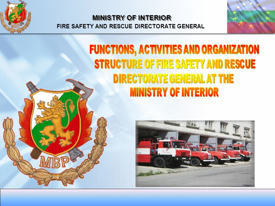MINISTRY OF INTERIOR FIRE SAFETY AND RESCUE DIRECTORATE GENERAL