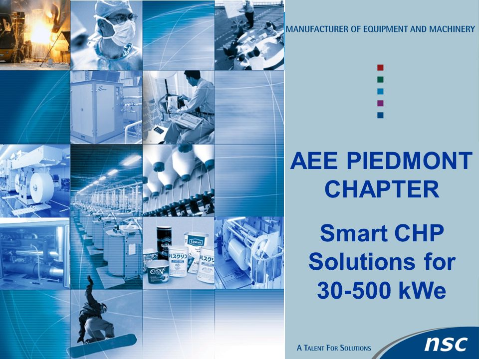 1 AEE PIEDMONT CHAPTER Smart CHP Solutions for kWe