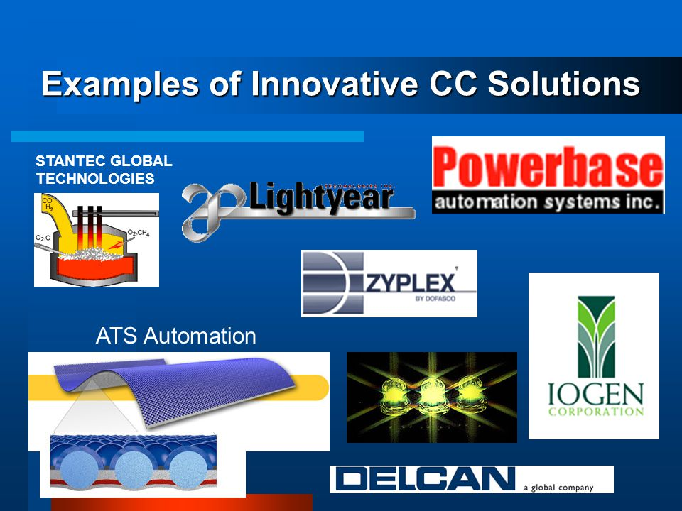 Examples of Innovative CC Solutions ATS Automation STANTEC GLOBAL TECHNOLOGIES
