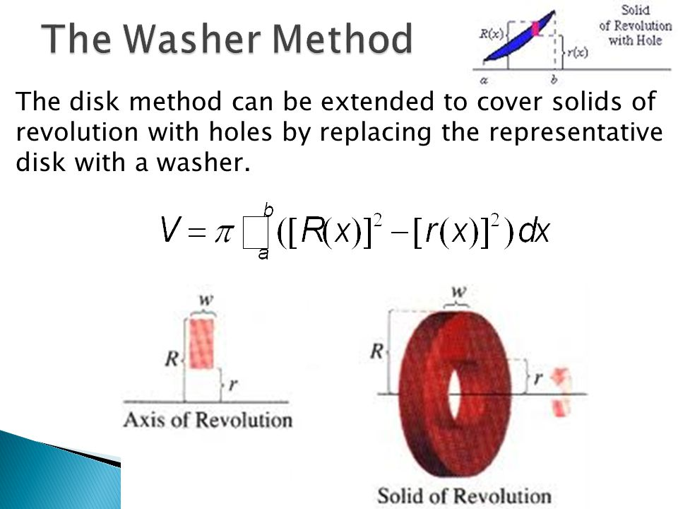 Miss battaglia ap calculus rotate around the x axis and find the 10 the disk method can be extended to cover solids of revolution with holes by replacing the representative disk with a washer publicscrutiny Choice Image