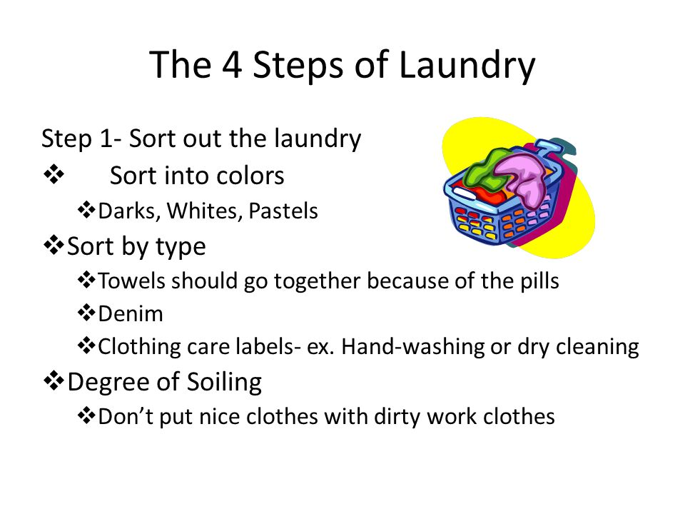 Laundry 101 And Clothing Care The 4 Steps Of Step 1