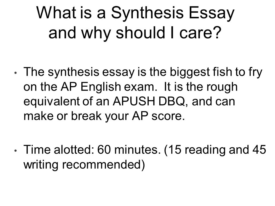 What is a Synthesis Essay and why should I care.
