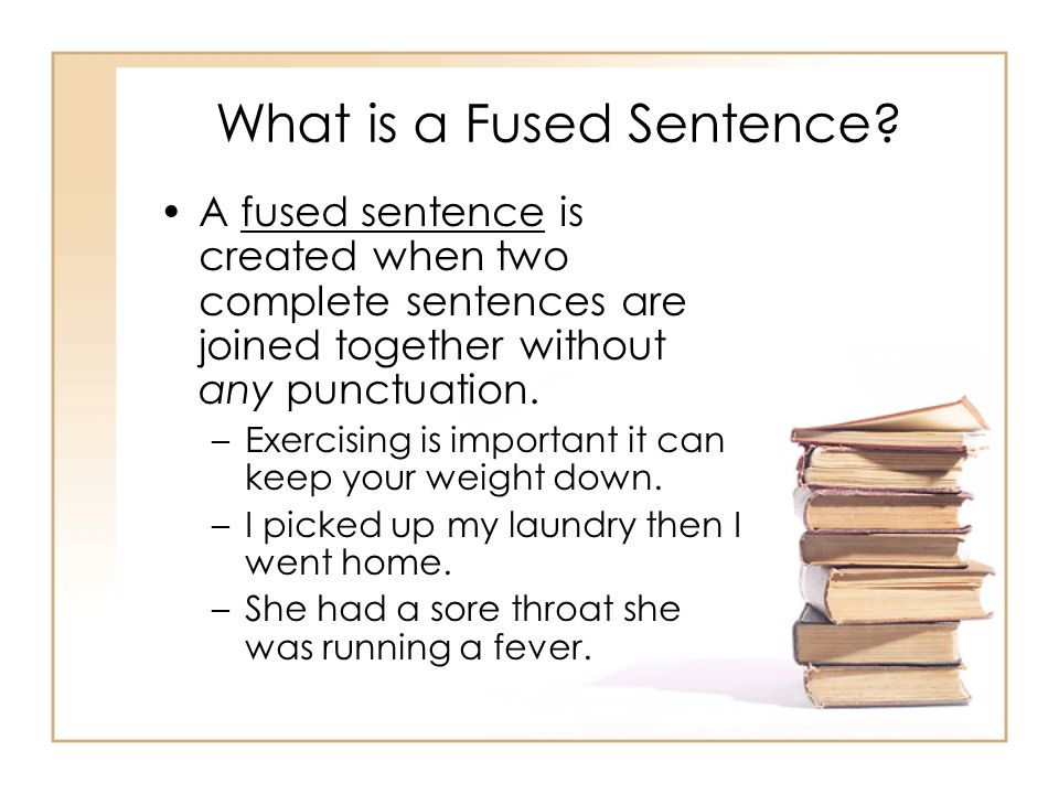 What is a Fused Sentence.