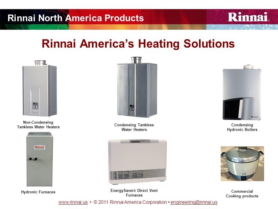 2011 Rinnai America Corporation TANKLESS WATER HEATING