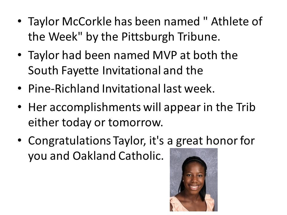 Taylor McCorkle has been named Athlete of the Week by the Pittsburgh Tribune.