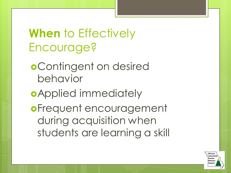 When to Effectively Encourage.