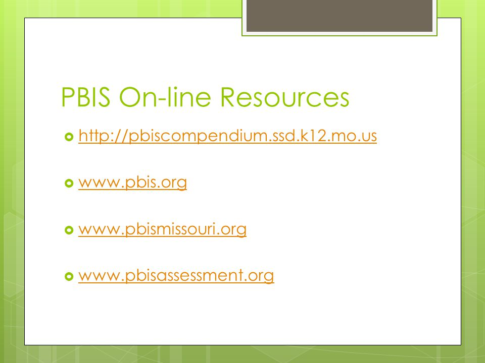 PBIS On-line Resources                