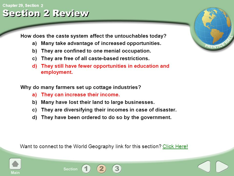 Chapter 29, Section Section 2 Review How does the caste system affect the untouchables today.